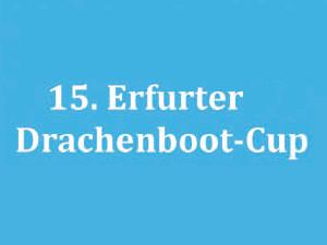 15. Erfurter Drachenboot-Cup am Alperstedter See!